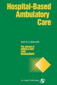 Jacm on Hospital-Based Ambulatory Care