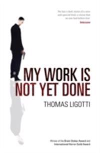My Work Is Not Yet Done: Three Tales of Corporate Horror