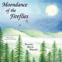Moondance of the Fireflies