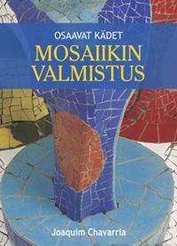 Mosaiikin valmistus
