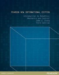 Introduction to Robotics: Pearson New International Edition