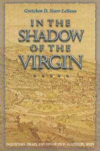 In the Shadow of the Virgin