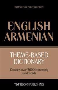 Theme-Based Dictionary British English-Armenian - 7000 Words