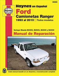 Camionetas Ford Ranger y Mazda serie b manual de reparacion automotriz / Haynes Ford Ranger Trucks and Mazda B-Series Trucks Repair Manual