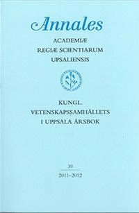 Kungl. Vetenskapssamhällets i Uppsala årsbok 39/2011-2012