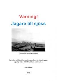 Varning! Jagare till sjöss