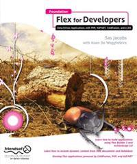 Foundation Flex for Developers: Data-Driven Applications with PHP, ASP.Net, Coldfusion, and LCDs