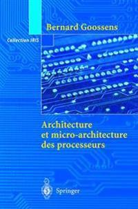 Architecture Et Micro-Architecture Des Processeurs
