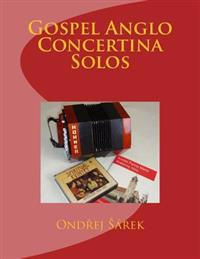 Gospel Anglo Concertina Solos