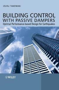 Building Control with Passive Dampers: Optimal Performance-Based Design for Earthquakes