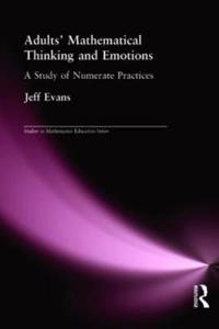 Adults Mathematical Thinking and Emotion