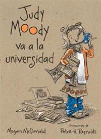 Judy Moody Va a la Universidad = Judy Moody Goes to College