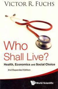 Who Shall Live?
