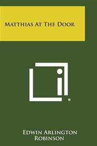 Matthias at the Door