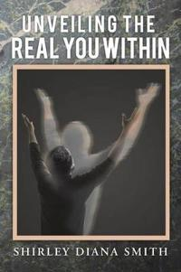 Unveiling the Real You Within