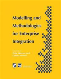 Modelling and Methodologies for Enterprise Integration