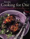 Everyday cooking for one - imaginative, delicious and healthy recipes that