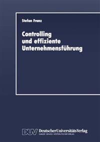 Controlling Und Effiziente Unternehmensfuhrung