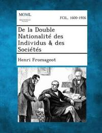 de La Double Nationalite Des Individus & Des Societes