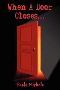 When a Door Closes...