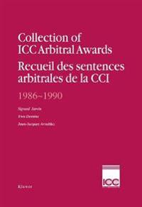 Collection of ICC Arbitral Awards 1986 - 1990