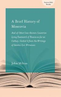 A Brief History of Moscovia