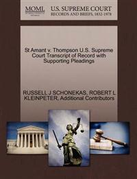 St Amant V. Thompson U.S. Supreme Court Transcript of Record with Supporting Pleadings