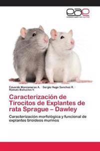 Caracterizacion de Tirocitos de Explantes de Rata Sprague - Dawley