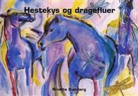 Hestekys og dragefluer
