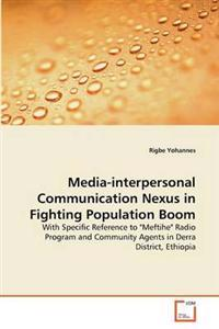 Media-Interpersonal Communication Nexus in Fighting Population Boom