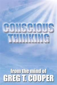 Conscious Thinking