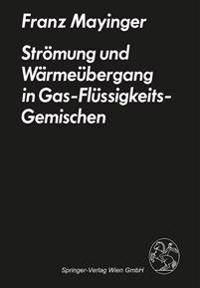Str mung Und W rme bergang in Gas-Fl ssigkeits-Gemischen