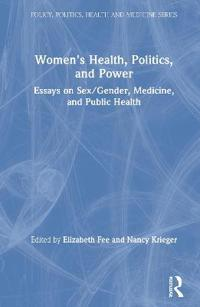 Women's Health, Politics, and Power