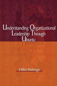 Understanding Organizational Leadership Through Ubuntu
