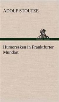 Humoresken in Franktfurter Mundart