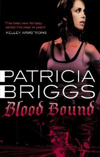 Blood bound - mercy thompson, book 2