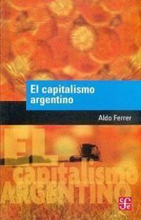 El Capitalismo Argentino
