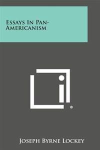 Essays in Pan-Americanism