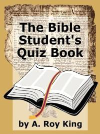 The Bible Student's Quiz Book