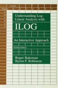 Understanding Log-Linear Analysis With Ilog
