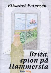 Brita, spion på Hammersta