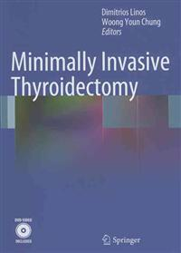 Minimally Invasive Thyroidectomy