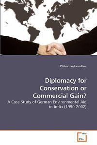 Diplomacy for Conservation or Commercial Gain?