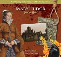 """Mary Tudor """"Bloody Mary"""""""