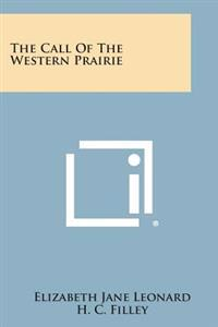The Call of the Western Prairie