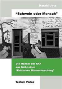 """""""Schwein Oder Mensch"""""""