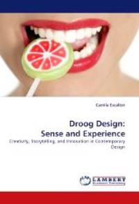 Droog Design: Sense and Experience