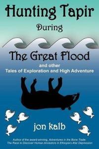 Hunting Tapir During the Great Flood