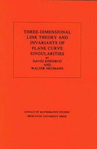 Three-Dimensional Link Theory and Invariants of Plane Curve Singularities