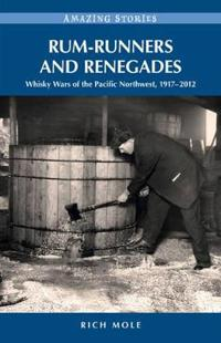 Rum-Runners & Renegades